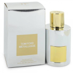 Nước Hoa TOM FORD METALLIQUE EDP 100ML
